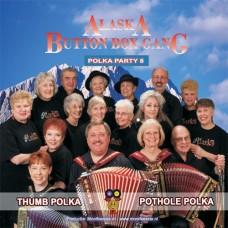 Alaska Button Box Gang - Polka Party 8