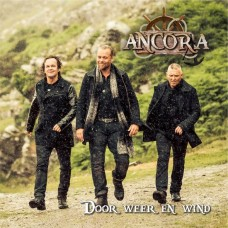 Ancora - Door Weer En Wind - CD+DVD