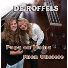 De Roffels - Mien Ukelele [cd single]
