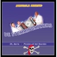 De Stemmingmakers - Oh Maria