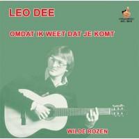 Leo Dee - Omdat Ik Weet Dat Je Komt