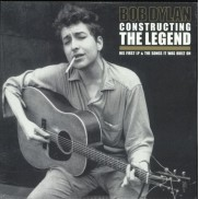 Bob Dylan - Constructing The Legend - 2 LP