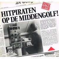 LP HITPIRATEN OP DE MIDDENGOLF