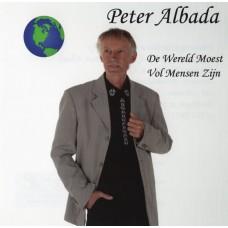 Peter Albada - De Wereld Moest Vol Mensen Zijn