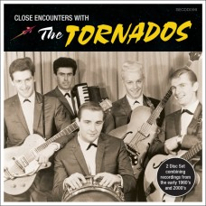 The Tornados - Close Encounters With - 2 CD