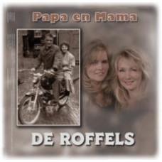 De Roffels - Papa en Mama