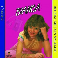 Bianca – Rocking met m'n walkman / L'amour