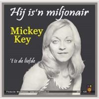 Mickey Key - Hij is een miljonair