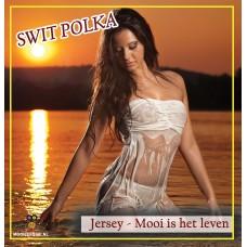 H & K - Swit Polka / Jersey - Mooi Is Het Leven