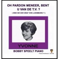 Yvonne - Oh pardon meneer