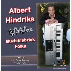 Albert Hindriks - Muziekfabriek Polka