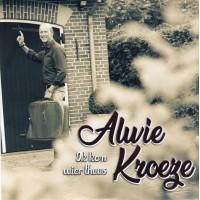 Alwie Kroeze - Ik Kom Wier Thuus