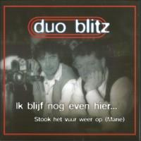Duo Blitz - Ik Blijf Nog Even Hier