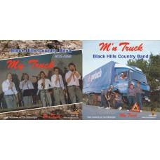 Black Hills Country Band - My Truck / M'n Truck