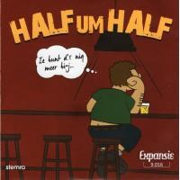 Half Um Half - Ie Bunt D'r Nig Meer Bi-j