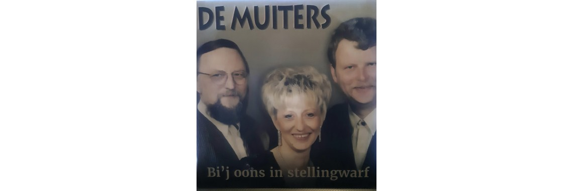 De Muiters - Bi'j Oons In Stellingwarf