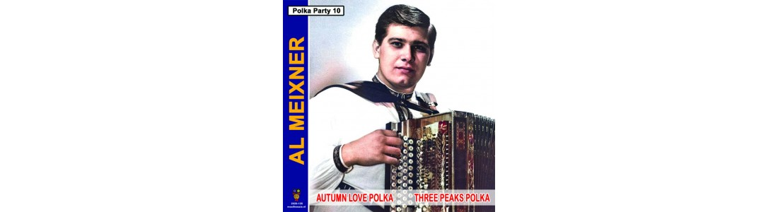 Al Meixner – Autumn Love Polka / Three Peaks Polka