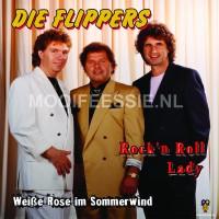 Die Flippers – Rock'n Roll Lady / Weiße Rose im Sommerwind