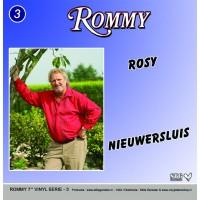 Rommy – Rosy / Nieuwersluis – Rommy Vinyl Serie Deel 3