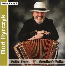 Bud Hyrczyk - Polka Train - Polka Party deel 9
