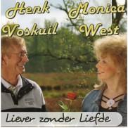 Henk Voskuil en Monica West - Liever Zonder Liefde