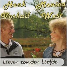 Henk Voskuil en Monica West - Liever Zonder Liefde - Henk en Jannette - Huisje Bij De Brug
