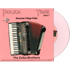 Polka Time Deel 7 - The Zolka Brothers [Roze Vinyl]