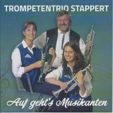 Trompetentrio Stappert - Auf Geht's Musikanten