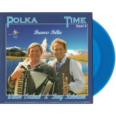 polka Time Deel 3 - Walter Ostanek & Beny Rehman [Blauw Vinyl]
