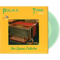 Polka Time Deel 5 - Don Lipovac Orchestra [Transparant groen]