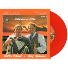 Polka Time Deel 6 - Walter Ostanek En Beny Rehman [oranje vinyl]