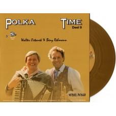 Polka Time Deel 9 - Walter Ostanek & Beny Rehman [Goud Kleurig Vinyl]