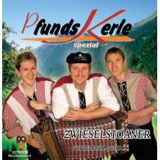 Pfunds Kerle - Zwieselstoaner