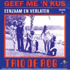 Telstar Favorieten Deel 38 - Trio de Rog - Geef Me Een Kus