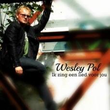 Wesley Pol - Ik zing een lied voor jou